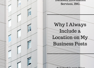 Why I Always Include A Location On All My Business Posts