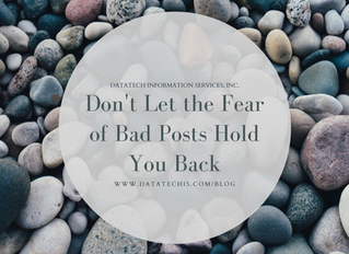 Don't Let the Fear of Bad Posts Hold You Back