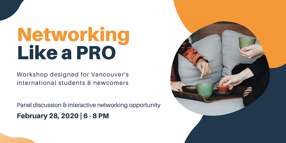 Networking Like a Pro - Workshop for International Students & Newcomers
