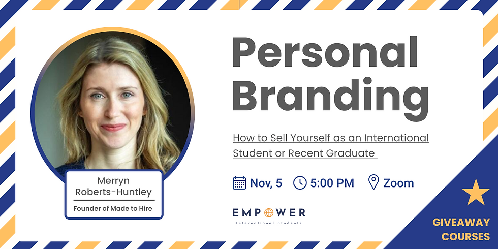 Personal Branding: How to Sell Yourself as an International Student
