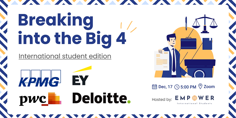 Breaking into the Big 4 - International student edition