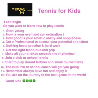 A short list of the way to begin tennis