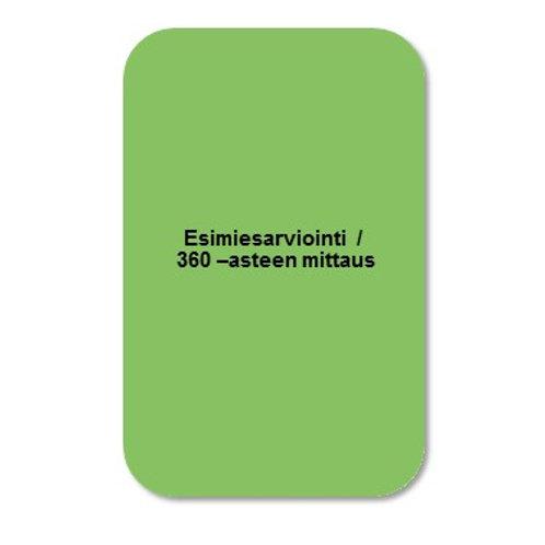 Esimiesarviointi / 360 –asteen mittaus