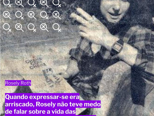 ROSELY ROTH: SÍMBOLO DE RESISTÊNCIA LÉSBICA