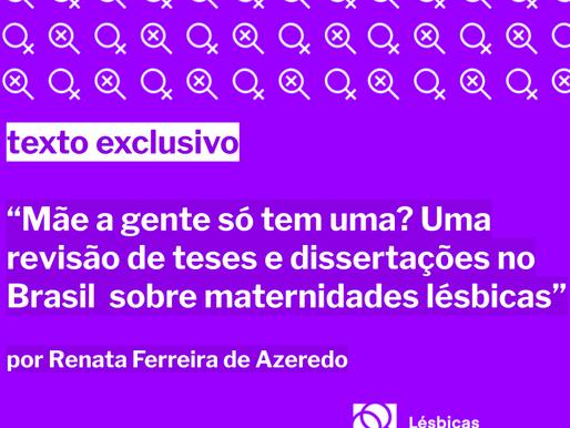 """""""Mãe a gente só tem uma?"""" Uma revisão de teses e dissertações no Brasil sobre maternidades lésbicas"""
