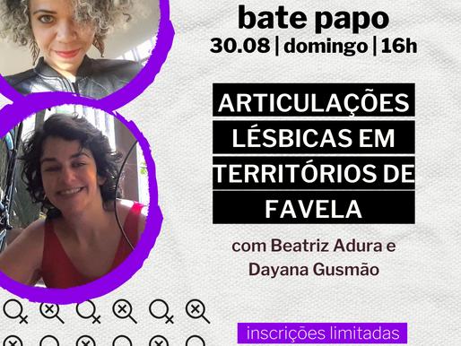 """""""Articulações lésbicas em territórios de favela"""" - Bate papo promovido pelo LQP, 30 de agosto, 16h"""
