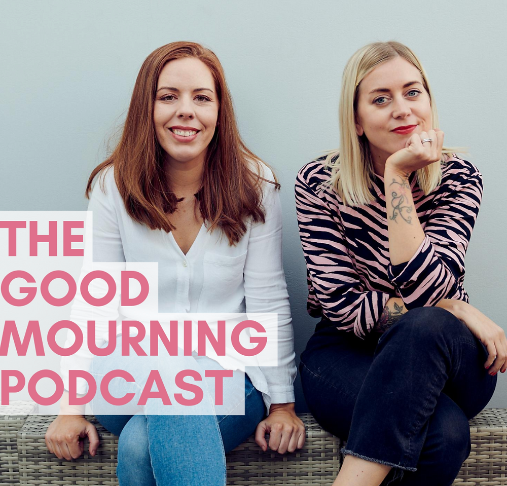 good mourning podcast about grief