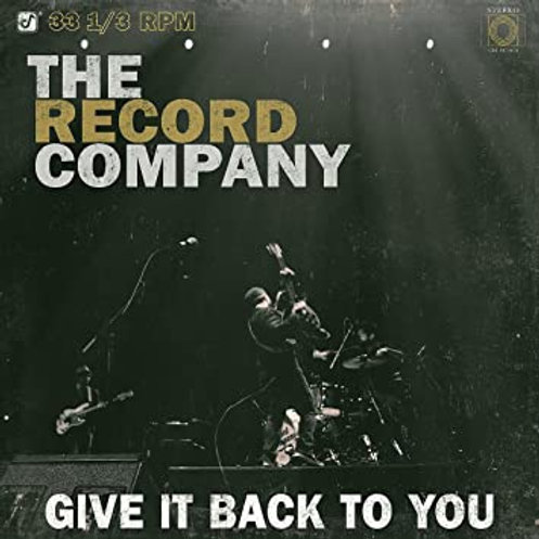 The Record Company - Give It Back To You Vinyl