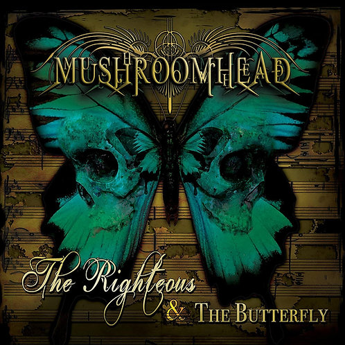 MUSHROOMHEAD - THE RIGHTEOUS & THE BUTTERFLY CD