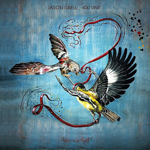 JASON ISBELL AND THE 400 UNIT - HERE WE REST CD
