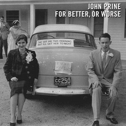 John Prine - For Better, Or Worse Vinyl
