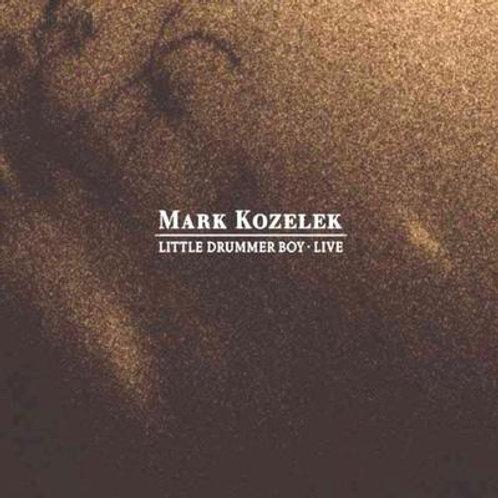 MARK KOZELEK - LITTLE DRUMMER BOY LIVE CD