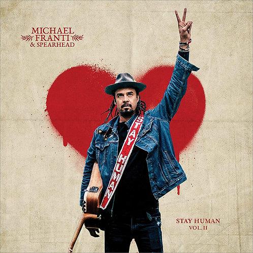 Michael Franti & Spearhead - Stay Human Vol.II LP