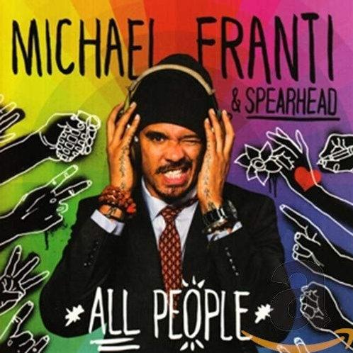 MICHAEL FRANTI & SPEARHEAD- ALL PEOPLE CD