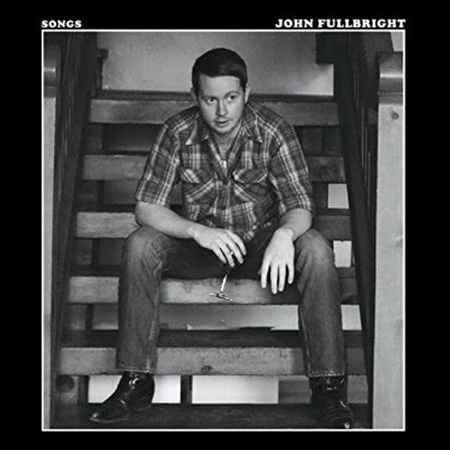 JOHN FULLBRIGHT - SONGS CD