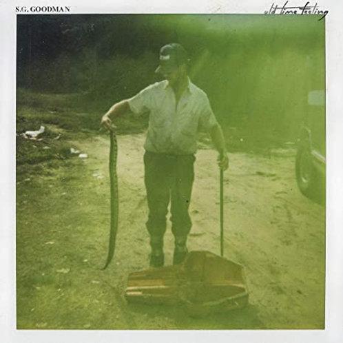 S. G. Goodman - Old Time Feeling LP