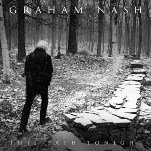 GRAHAM NASH - THE PATH TONIGHT CD