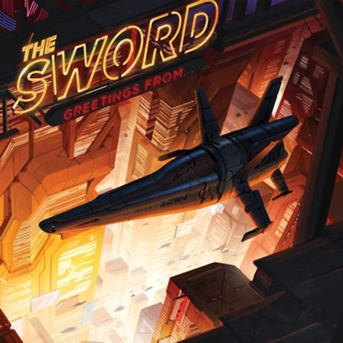 The Sword - Greetings From LP