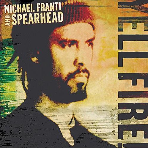 MICHAEL FRANTI - YELL FIRE! CD