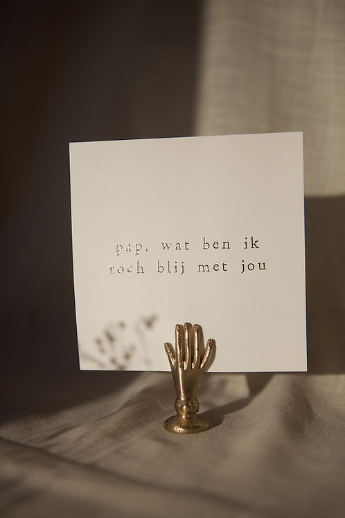 Enkel kaartje goudfolie - Pap, wat ben ik toch blij met jou