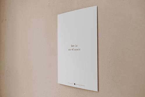 Poster - het is nu of nooit