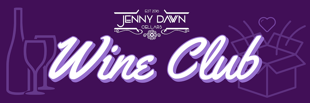 Jenny Dawn Cellars Wine Club