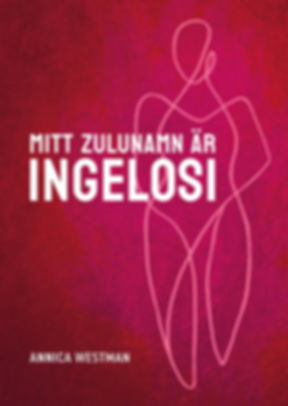Mitt_zulunamn_är_Ingelosi_omslag.jpeg
