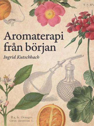 BOKLANSERING Aromaterapi från början