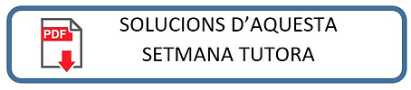 ETIQUETA SOLUCIONS SETMANA ANTERIOR TUTO