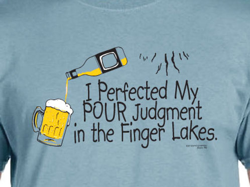 PERFECTING POUR JUDGMENT TEE- Beer