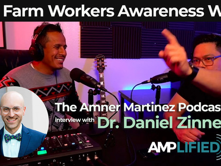 New AMP Podcast honoring Farm Workers Awareness Week
