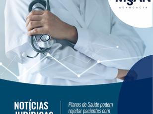 Planos de saúde podem rejeitar pacientes com doenças preexistentes?