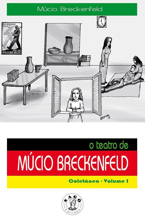 O teatro de Múcio Breckenfeld