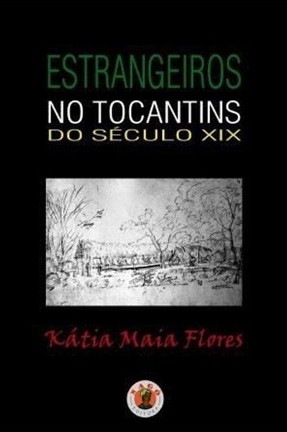Estrangeiros no Tocantins do século XIX
