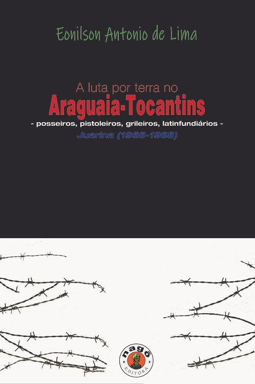 A luta por terra no Araguaia-Tocantins