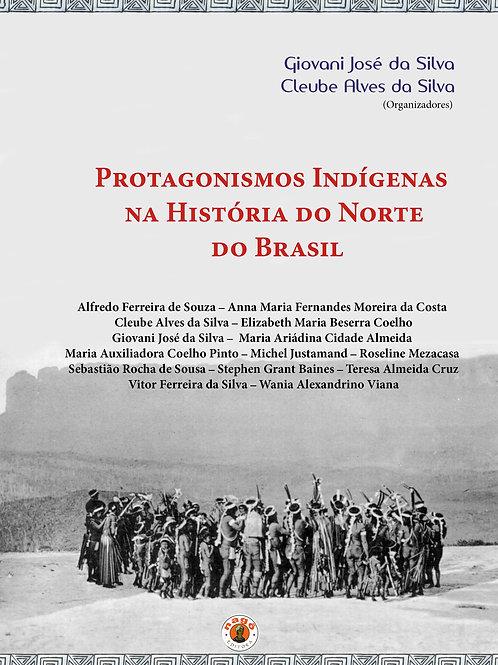 Protagonismos indígenas na história do norte do Brasil