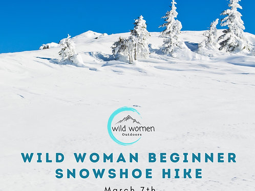 Beginner Snowshoe Adventure- Helena