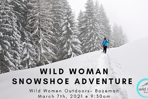 Wild Woman Snowshoe- Bozeman