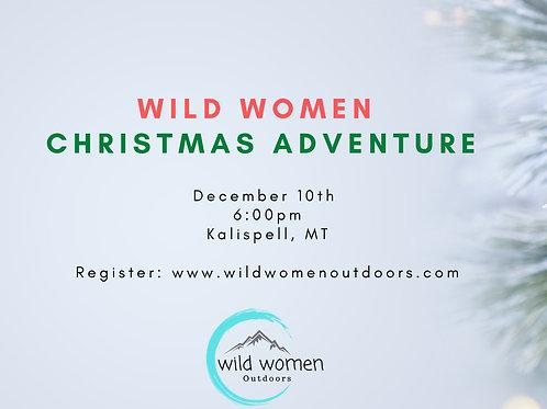 Wild Women Christmas Adventure- Kalispell