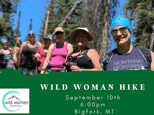 Wild Women Hike- Big Fork, MT