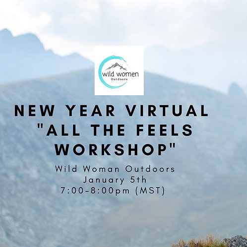 January - All The Feels Workshop Virtual