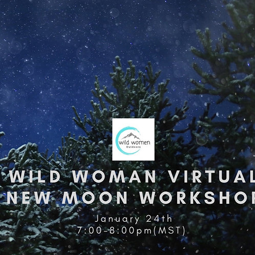 January - New Moon Workshop Virtual