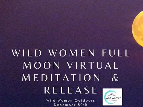 Full Moon Virtual Meditation & Release