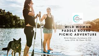 Wild Woman Paddle Board Picnic Adventure