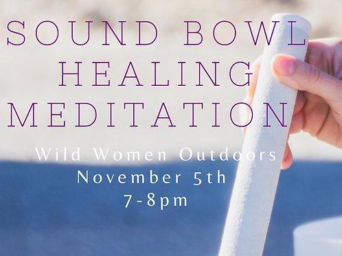 November Sound Bowl Healing Meditation- Colorado