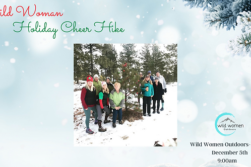 Wild Woman Holiday Cheer Hike-Helena