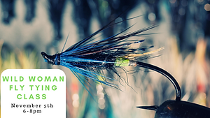 WIld WOman Fly Tying Class November .png