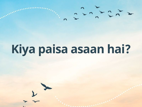Kiya Paisa Asaan Hai: The challenges of talking about money