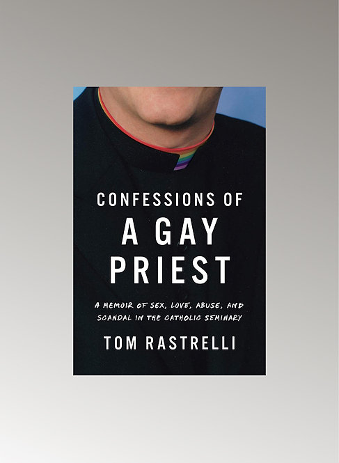 CONFESSION OF A GAY PRIEST