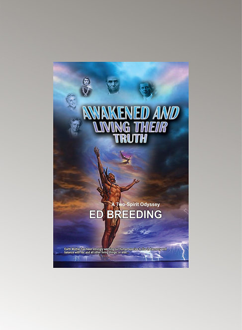 AWAKENED AND LIVING THEIR TRUTH